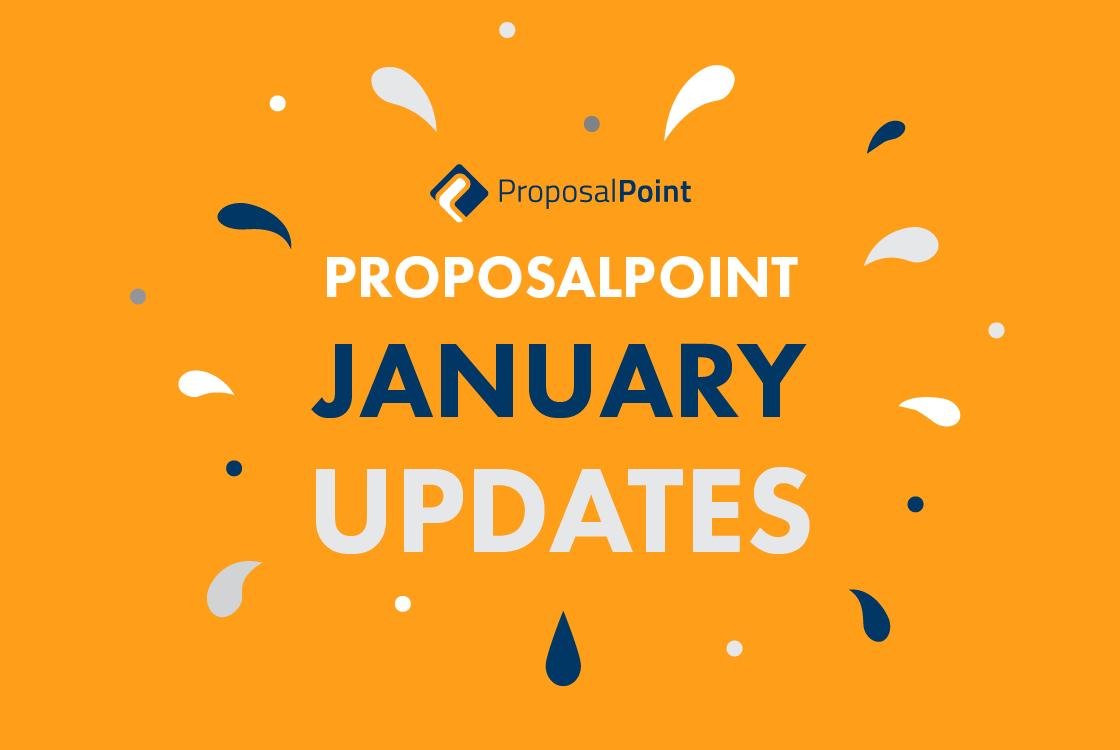 ProposalPoint January Updates