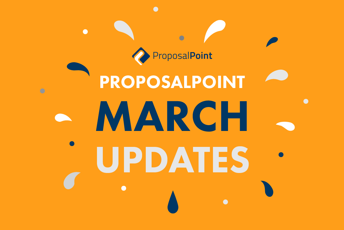 New ProposalPoint Features Added in March