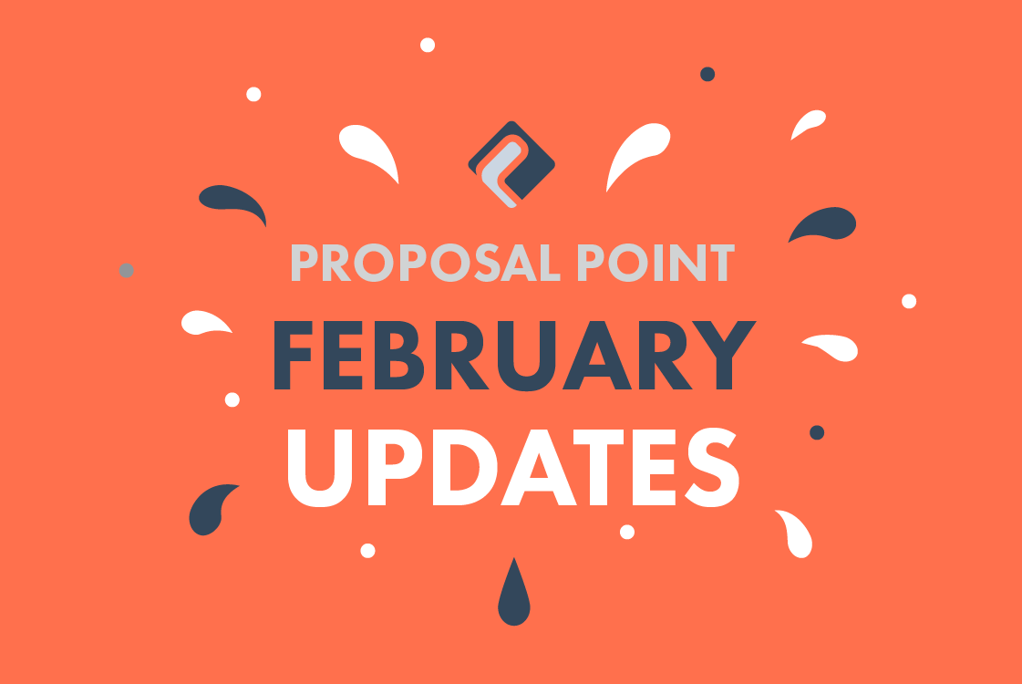 New ProposalPoint Features Added in February