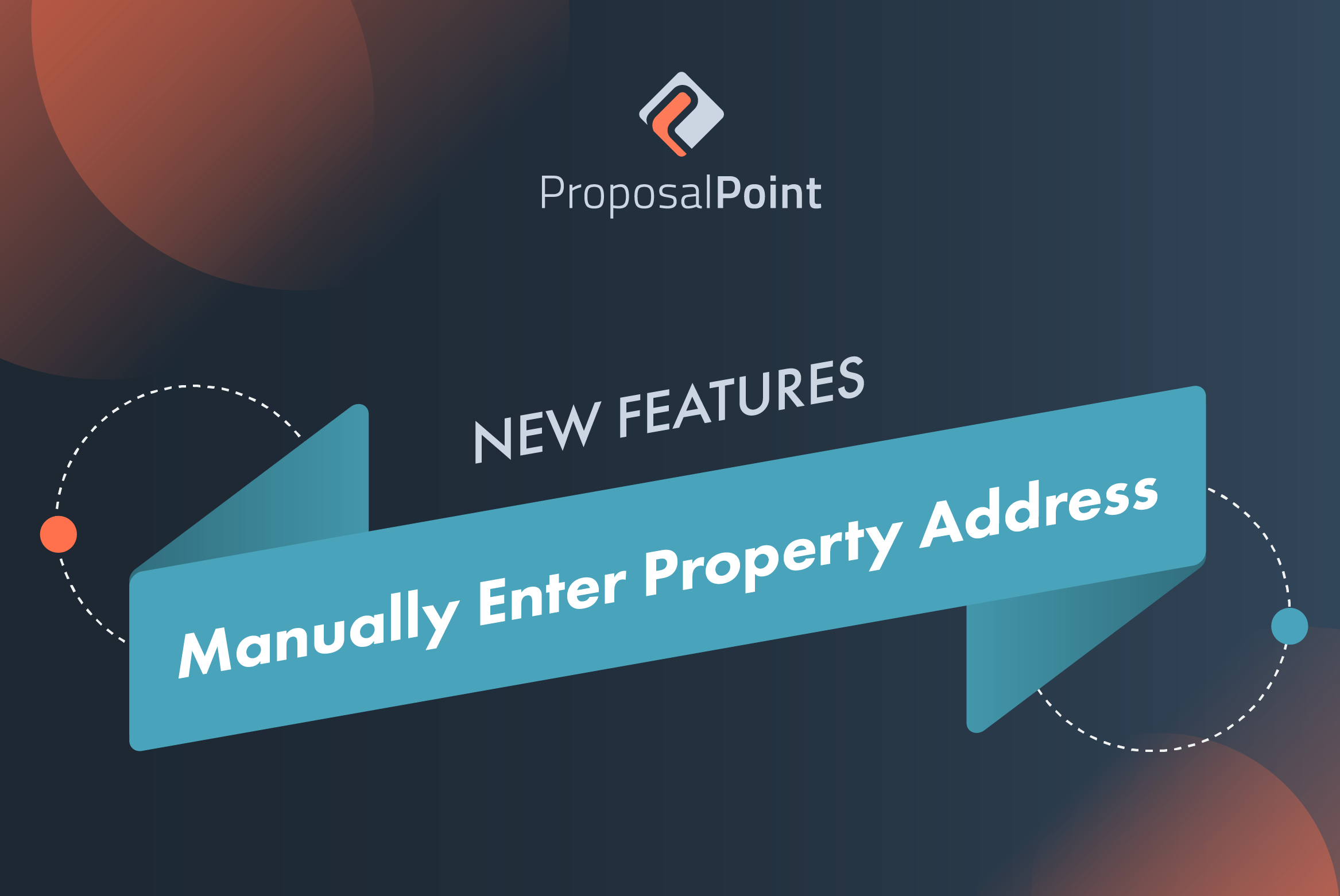 New Feature: Manually Enter Property Address